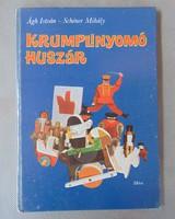 Ágh István- Schéner Mihály : Krumplinyomó huszár  1977