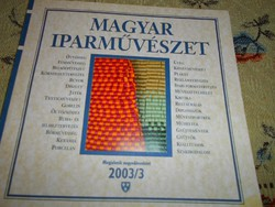 Magyar Iparművészet  -negyedévente megjelenő kiadvány 2003/3