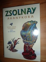 Zsolnay aranykora, akciós áron bontatlan új könyv, Gyugyi László 100 tárgyával