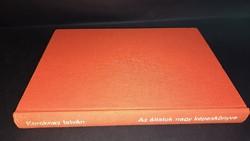 Az állatok nagy képeskönyve 1972. és a Majomtörténetek 1984.400.-Ft