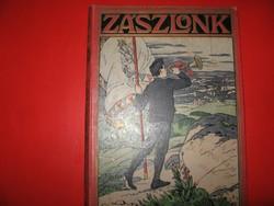 Zászlónk IX. kötete 1910-1911 (katolikus ifjúsági cserkész lap )