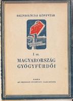 MAGYARORSZÁG GYÓGYFÜRDŐI 1. 1949