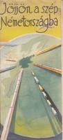 JÖJJÖN NÉMETORSZÁGBA képes reklám prospektus grafik;. Hermann Schneider 1935/40