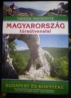 Magyarország túra útvonalai: Bp és környéke, ajánljon!