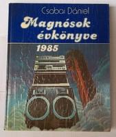 Csabai Dániel: Magnósok évkönyve 1985.