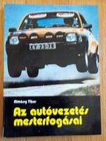 Almássy Tibor: Az autóvezetés mesterfogásai