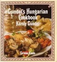 Gundel Károly Gundel's Hungarian Cookbook