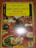 Péter Jánosné: Marha, borjú, birka, nyúl hússal ételek, ajánljon!