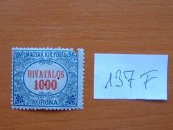 MAGYAR KIR. POSTA 1000 KORONA 1922 HIVATALOS háromszögű lyukasztással 137F