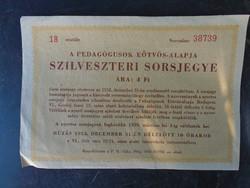 1958-ból Pedagogus szilveszteri sorsjegy.