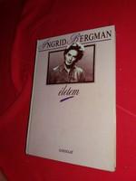 Ingrid Bergmann világhírű színésznő életrajzi könyve rengeteg korabeli fotóval