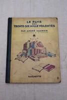 Antik francia mesekönyv Le Pays des trente-six mille volontés d'Adrienne Ségur - André Maurois