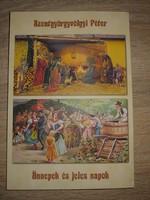 Szentgyörgyvölgyi Péter Ünnepek és jeles napok könyv