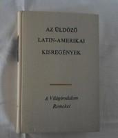 A Világirodalom Remekei – Az üldöző : latin-amerikai kisregények (Európa, 1972)