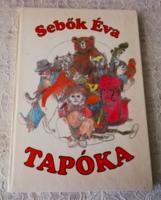 SEBŐK ÉVA - TAPÓKA MESÉSKÖNYV 1986