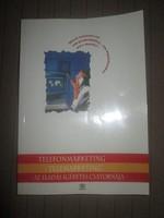 Telefonmarketing, telemarketing - Az eladás ígéretes csatornája
