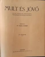 MULT ÉS JÖVŐ 1925 - TELJES ÉVFOLYAM  -  JUDAIKA