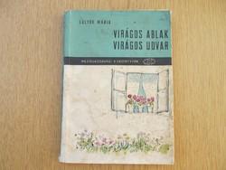 (1961) Sulyok Mária: Virágos ablak, virágos udvar (Kincses Könyvek)