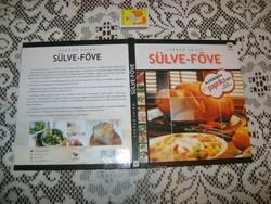 Csörgő Anikó: Sülve-főve - szakácskönyv - új