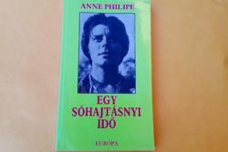 Anne Philipe - Egy sóhajtásnyi idő