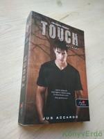 Jus Accardo: Touch / Érintés