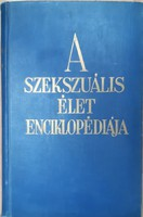 A SZEKSZUÁLIS ÉLET ENCIKLOPÉDIÁJA