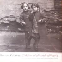 VISHNIAC : CHILDREN OF A VANISHED WORLD -  FOTÓALBUM - JUDAIKA
