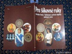 Ügyes kezűeknek szlovák nyelvű kézimunka könyv