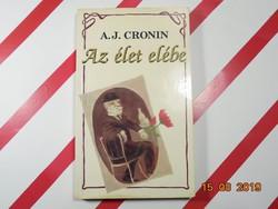 A.J. Cronin : Az élet elébe