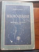 Peguin Albert: Belgyógyászat-1958, iskolai tankönyv