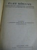 Az élet könyve  : Polgári ismeretek amik minden nap előfordulnak a polgári életben 1923