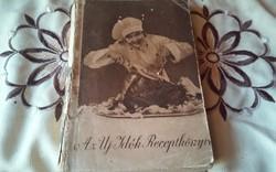 Az Uj Idők Receptkönyve--szakácskönyv (1931) + 2 oldal kézzel irt recept