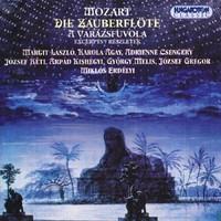 Mozart: A varázsfuvola  Részletek. Magyar nyelvű felvétel.   Az előadó nevei a képen olvashatók. Hun