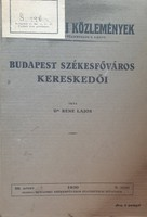 BENE LAJOS : BUDAPEST SZÉKESFŐVÁROS KERESKEDŐI