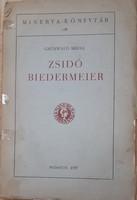 ZSIDÓ BIEDERMEIER  -  JUDAIKA