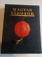 Magyar városok (Városi és Vármegyei Szociográfiák) 1941