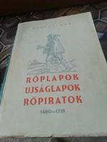 Hubay Ilona Röplapok újságlapok röpiratok