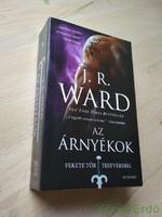 J. R. Ward: Az Árnyékok / Fekete Tőr Testvériség 13.