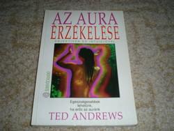 Ted Andrews: Az aura érzékelése