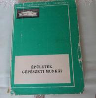 Ballay – Milley – Szentirmay – Sziráki: Épületek gépészeti munkái (Műszaki, 1975; tankönyv)