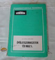 Seidl Ambrus – Seffer József: Épületszerkezetek és rajz I. (Műszaki, 1972; tankönyv)