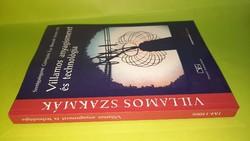 Szentgyörgyiné Gyöngyösi Éva: Villamos anyagismeret és technológia 2007.   1250.-Ft