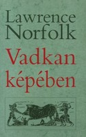 Vadkan képében Lawrence Norfolk