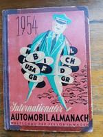 International Automobil Almanach 1954. Szép állapotú, teljes könyv, képes almanach, árakkal.