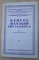 KISS ARNOLD : SÁMUEL HANAGID IBN NAGDÉLA  -  JUDAIKA
