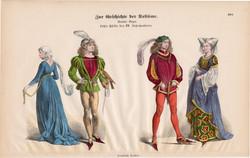 Viselettörténet (45), litográfia 1880, öltözet, ruha, divat, német, francia, történelem, XV. század