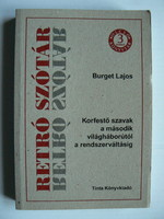 RETRO SZÓTÁR BURGET LAJOS 2008  KÖNYV JÓ ÁLLAPOTBAN