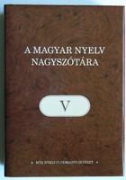 A MAGYAR NYELV NAGYSZÓTÁRA V.  2013 KÖNYV KIVÁLÓ ÁLLAPOTBAN