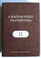 A MAGYAR NYELV NAGYSZÓTÁRA II. 2006 KÖNYV KIVÁLÓ ÁLLAPOTBAN