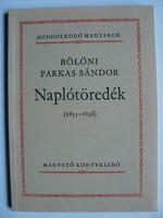 BÖLÖNI FARKAS SÁNDOR: NAPLÓTÖREDÉK (1835-1836) 1982 KÖNYV JÓ ÁLLAPOTBAN